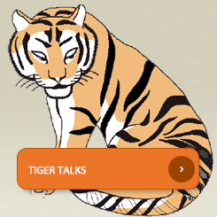 Tiger Talks